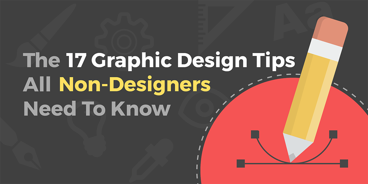 graphic design tips non designers |  IT SERIES |